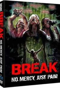 Break - No Mercy, Just Pain! Cover B