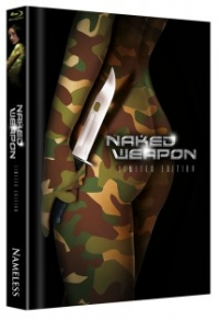 Naked Weapon Limited Uncut Edition